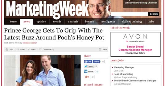Marketing Week headline: Prince George Gets To Grip With The Latest Buzz Around Pooh's Honey Pot